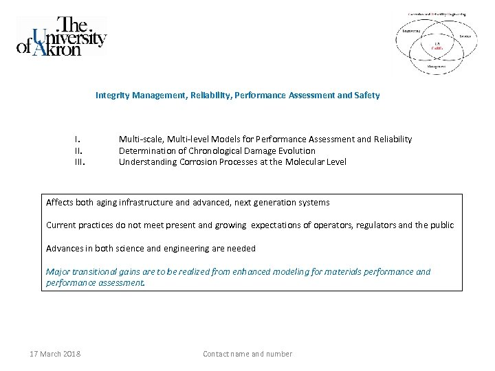 Integrity Management, Reliability, Performance Assessment and Safety I. III. Multi-scale, Multi-level Models for Performance