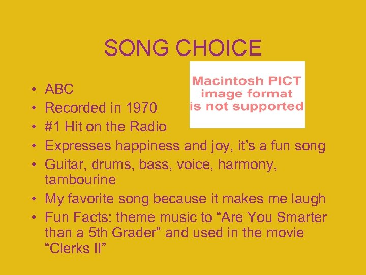 SONG CHOICE • • • ABC Recorded in 1970 #1 Hit on the Radio