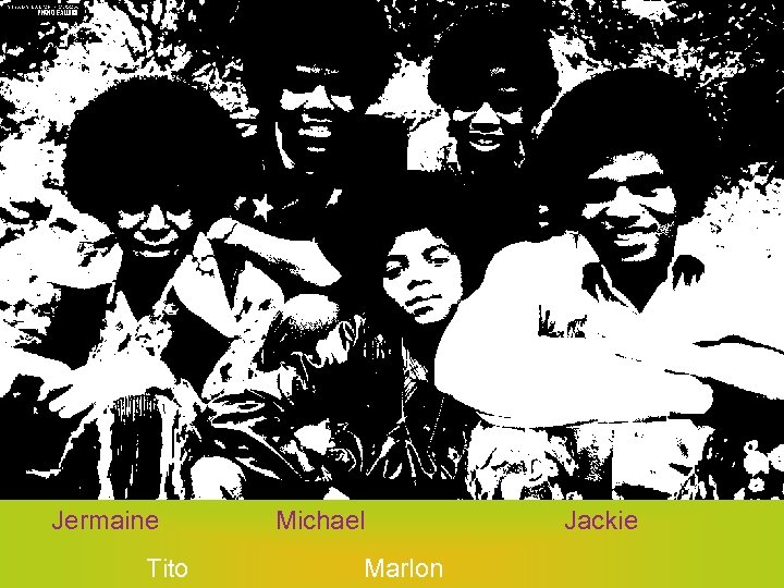 Jermaine Tito Michael Marlon Jackie