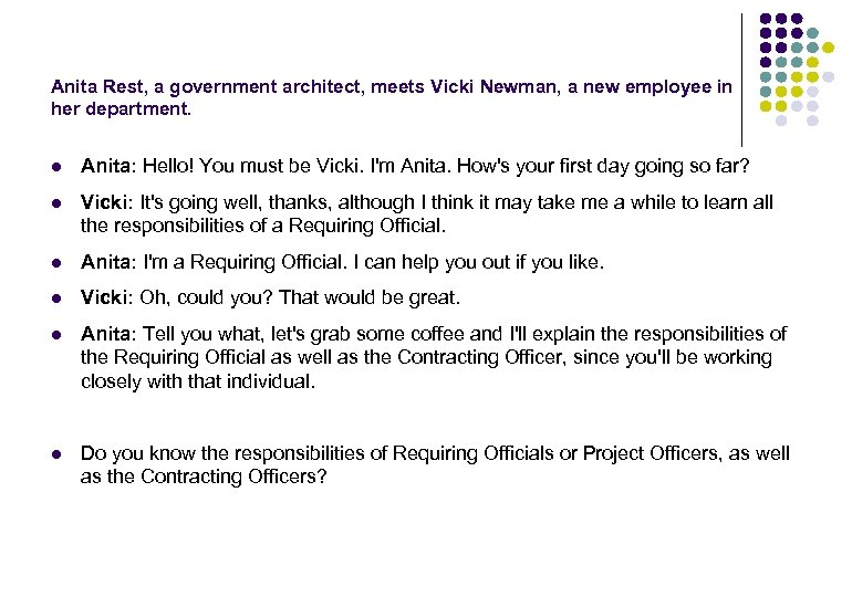 Anita Rest, a government architect, meets Vicki Newman, a new employee in her department.