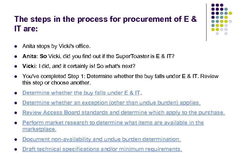 The steps in the process for procurement of E & IT are: l Anita