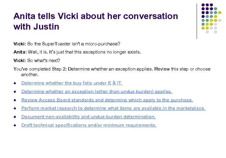 Anita tells Vicki about her conversation with Justin Vicki: So the Super. Toaster isn't