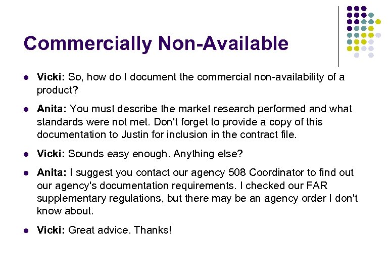Commercially Non-Available l Vicki: So, how do I document the commercial non-availability of a