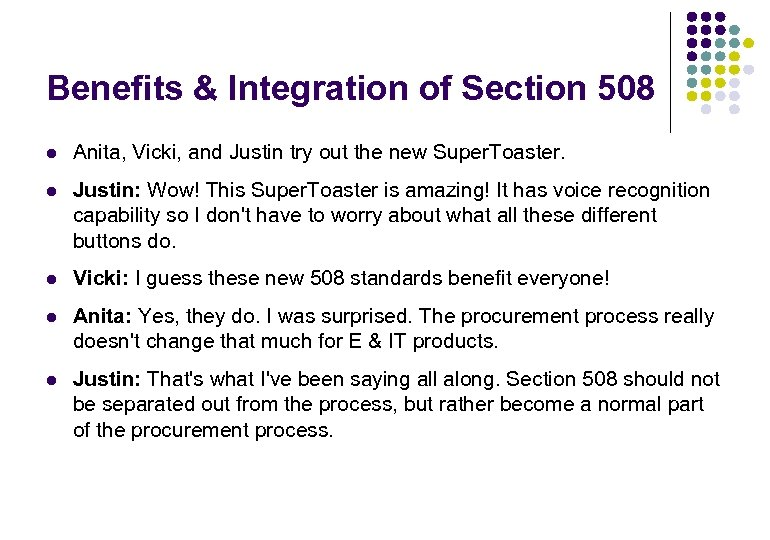 Benefits & Integration of Section 508 l Anita, Vicki, and Justin try out the