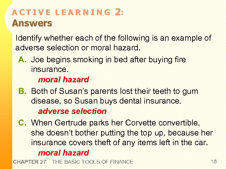 ACTIVE LEARNING Answers 2: Identify whether each of the following is an example of