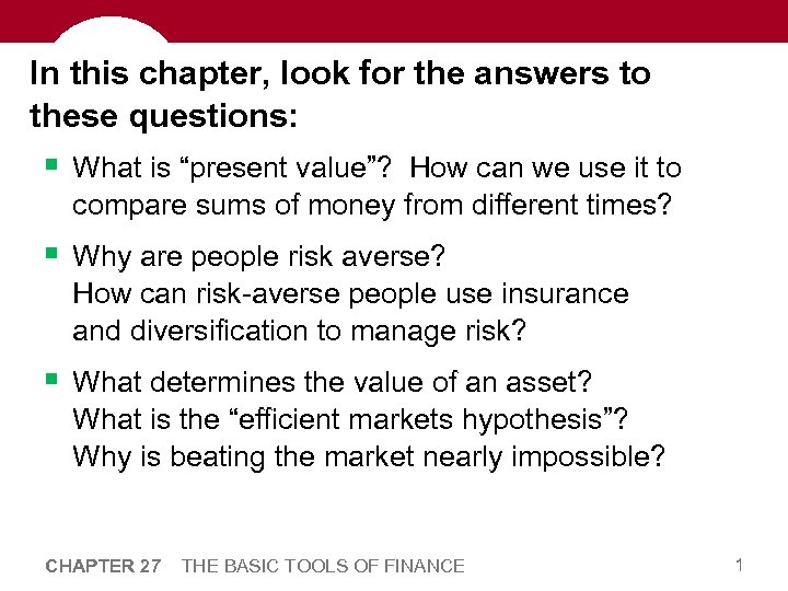 """In this chapter, look for the answers to these questions: § What is """"present"""