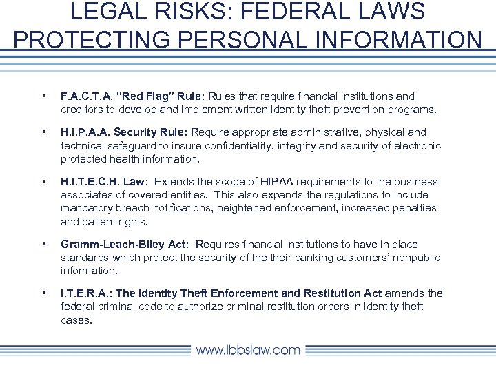 """LEGAL RISKS: FEDERAL LAWS PROTECTING PERSONAL INFORMATION • F. A. C. T. A. """"Red"""