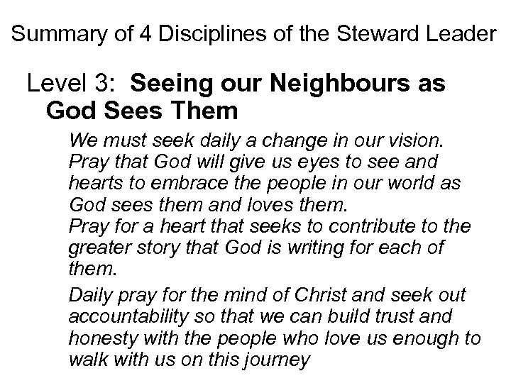 Summary of 4 Disciplines of the Steward Leader Level 3: Seeing our Neighbours as