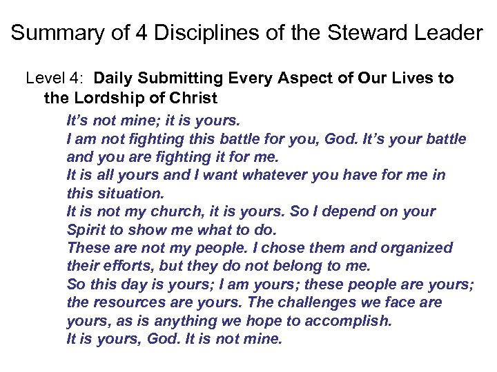 Summary of 4 Disciplines of the Steward Leader Level 4: Daily Submitting Every Aspect