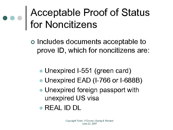 Acceptable Proof of Status for Noncitizens ¢ Includes documents acceptable to prove ID, which
