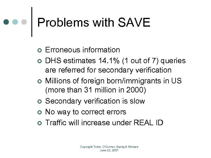 Problems with SAVE ¢ ¢ ¢ Erroneous information DHS estimates 14. 1% (1 out