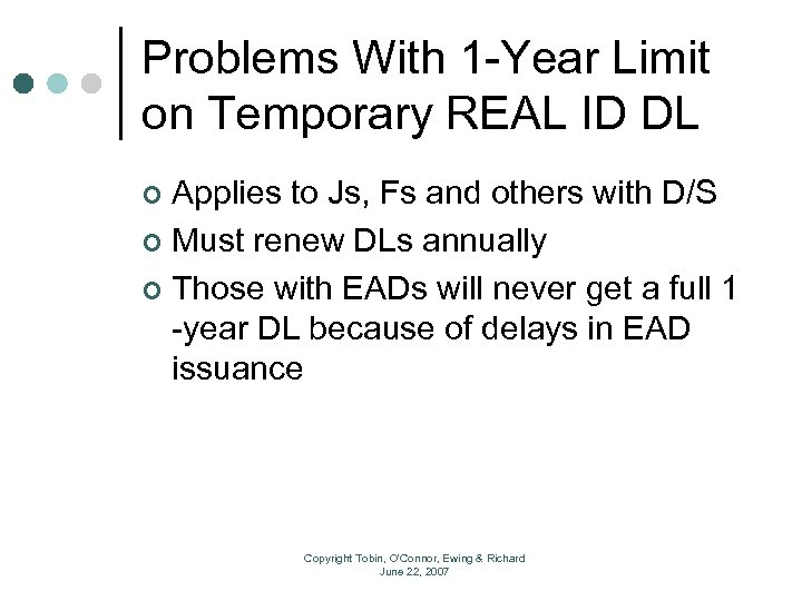 Problems With 1 -Year Limit on Temporary REAL ID DL Applies to Js, Fs