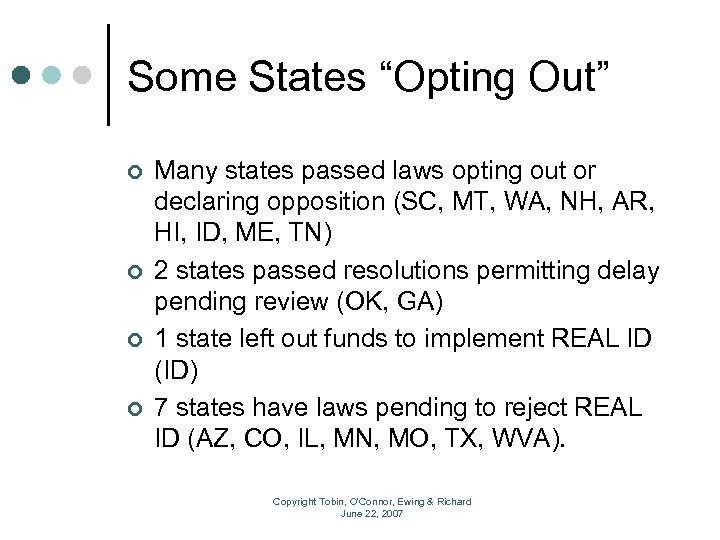 "Some States ""Opting Out"" ¢ ¢ Many states passed laws opting out or declaring"
