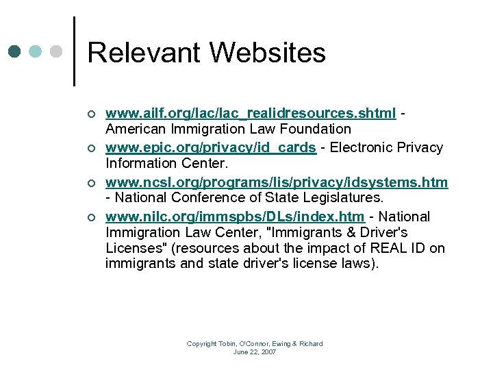 Relevant Websites ¢ ¢ www. ailf. org/lac_realidresources. shtml - American Immigration Law Foundation www.