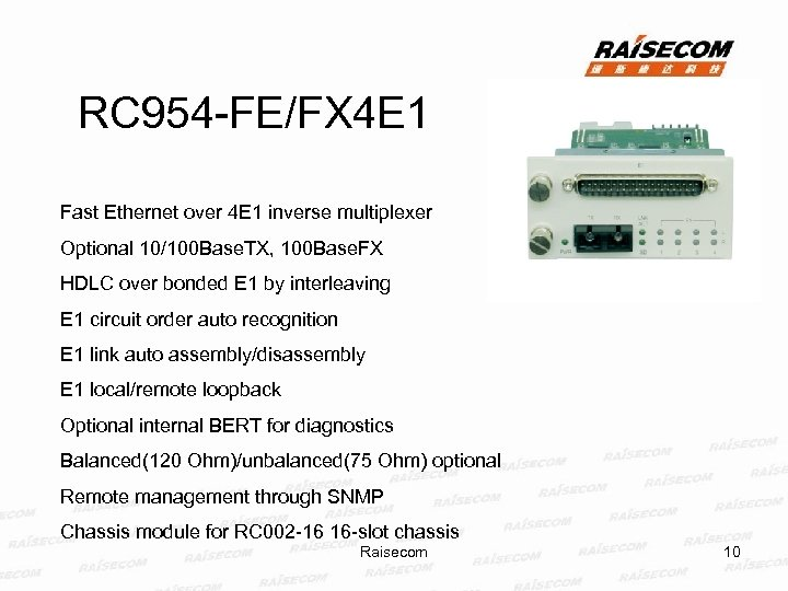 RC 954 -FE/FX 4 E 1 Fast Ethernet over 4 E 1 inverse multiplexer