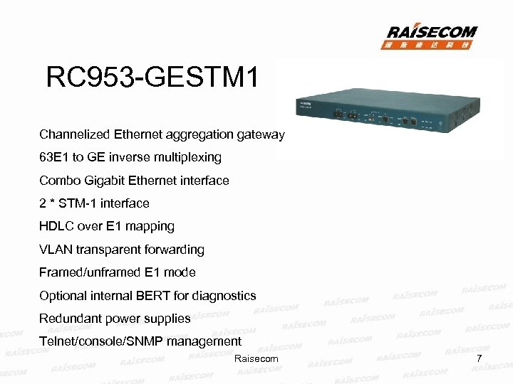 RC 953 -GESTM 1 Channelized Ethernet aggregation gateway 63 E 1 to GE inverse