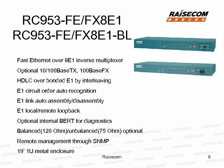 RC 953 -FE/FX 8 E 1 -BL Fast Ethernet over 8 E 1 inverse