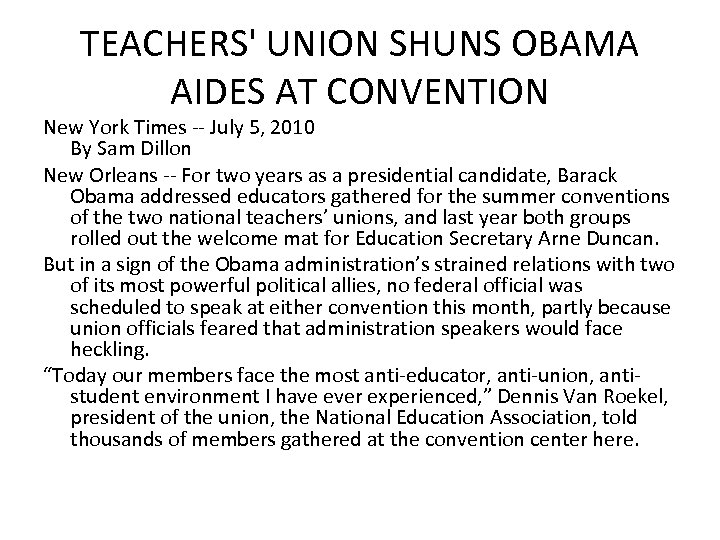 TEACHERS' UNION SHUNS OBAMA AIDES AT CONVENTION New York Times -- July 5, 2010