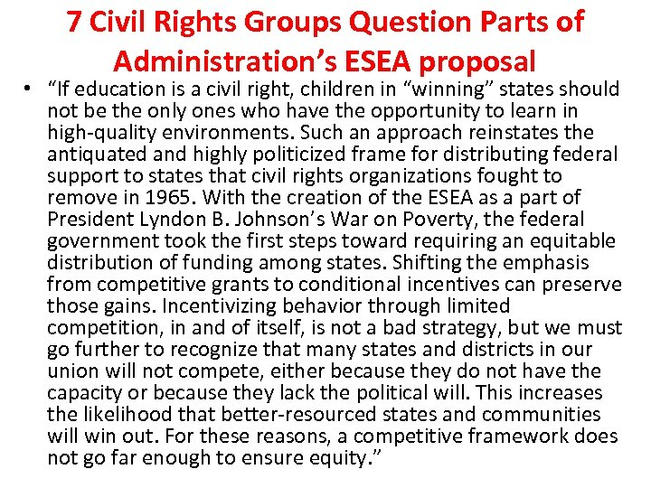 """7 Civil Rights Groups Question Parts of Administration's ESEA proposal • """"If education is"""