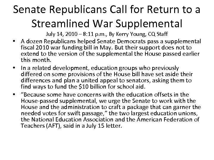 Senate Republicans Call for Return to a Streamlined War Supplemental July 14, 2010 –
