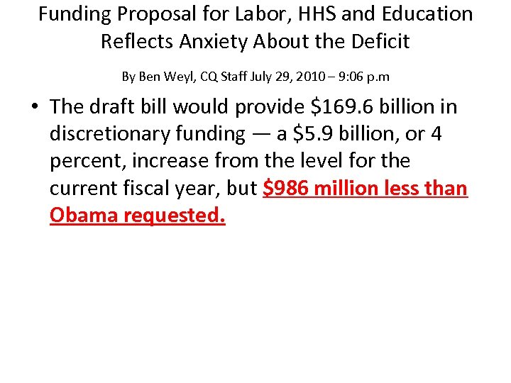 Funding Proposal for Labor, HHS and Education Reflects Anxiety About the Deficit By Ben