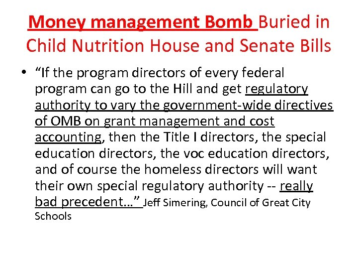"""Money management Bomb Buried in Child Nutrition House and Senate Bills • """"If the"""