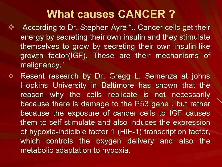 """What causes CANCER ? v According to Dr. Stephen Ayre """". . Cancer cells"""