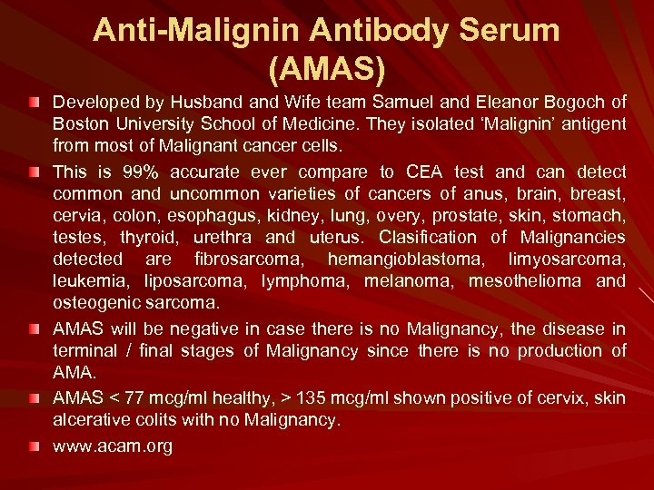 Anti-Malignin Antibody Serum (AMAS) Developed by Husband Wife team Samuel and Eleanor Bogoch of