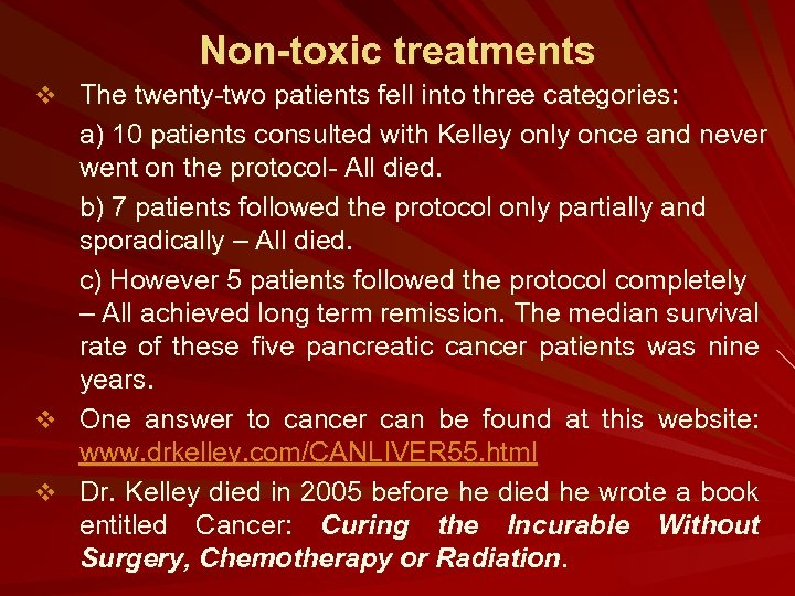 Non-toxic treatments v The twenty-two patients fell into three categories: a) 10 patients consulted