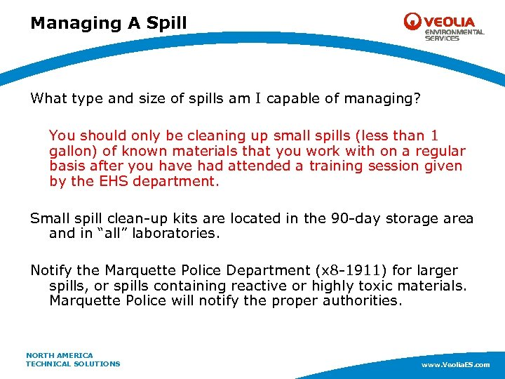 Managing A Spill What type and size of spills am I capable of managing?