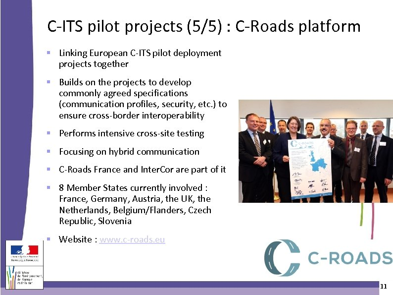 C-ITS pilot projects (5/5) : C-Roads platform Linking European C-ITS pilot deployment projects together