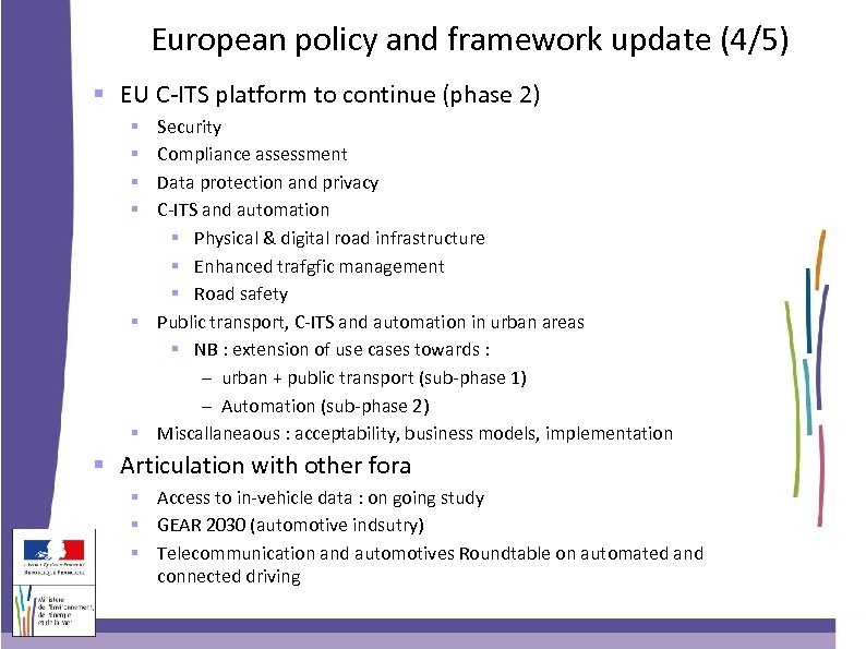 European policy and framework update (4/5) EU C-ITS platform to continue (phase 2) Security