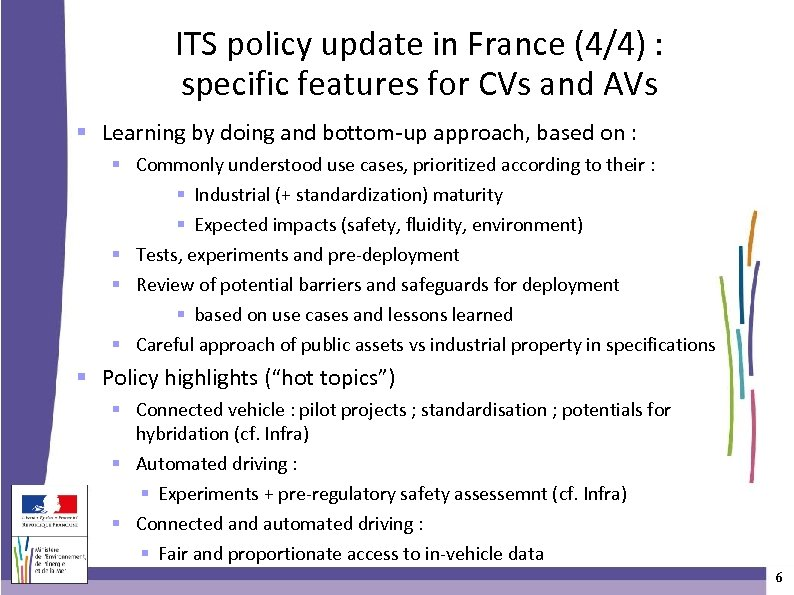 ITS policy update in France (4/4) : specific features for CVs and AVs Learning