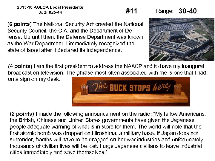 2015 -16 AGLOA Local Presidents Jr/Sr #25 -44 #11 Range: 30 -40 (6 points)