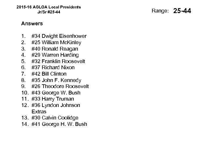 2015 -16 AGLOA Local Presidents Jr/Sr #25 -44 Answers 1. 2. 3. 4. 5.