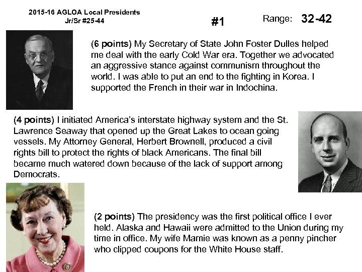 2015 -16 AGLOA Local Presidents Jr/Sr #25 -44 #1 Range: 32 -42 (6 points)