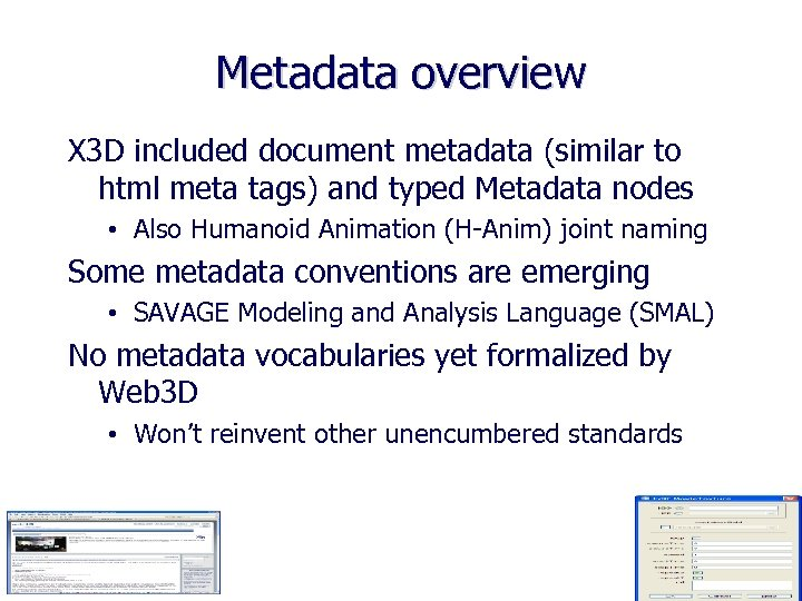 Metadata overview X 3 D included document metadata (similar to html meta tags) and