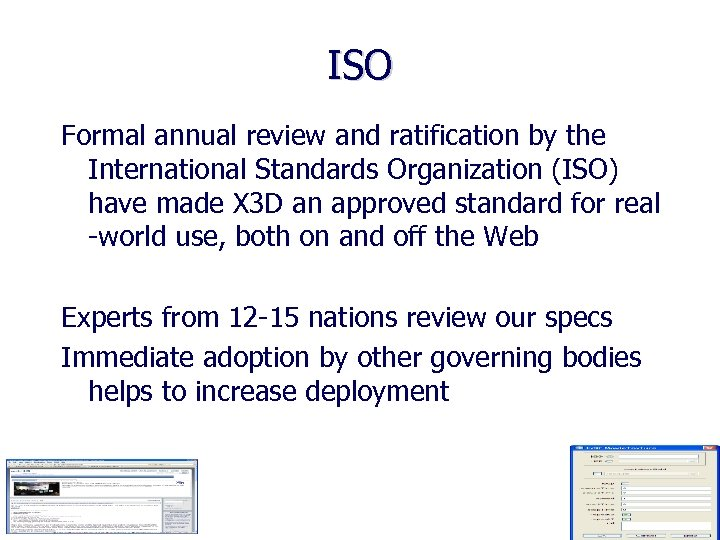 ISO Formal annual review and ratification by the International Standards Organization (ISO) have made