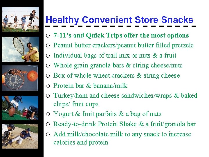 Healthy Convenient Store Snacks ¡ ¡ ¡ ¡ ¡ 7 -11's and Quick Trips