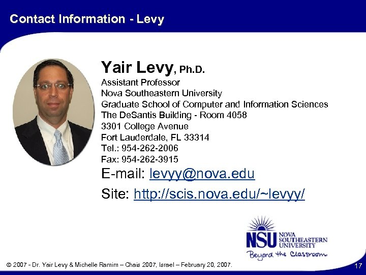 Contact Information - Levy Yair Levy, Ph. D. Assistant Professor Nova Southeastern University Graduate