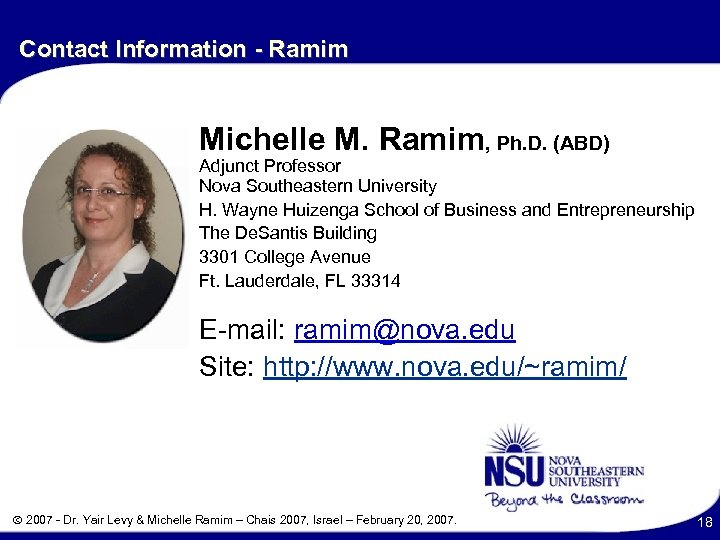 Contact Information - Ramim Michelle M. Ramim, Ph. D. (ABD) Adjunct Professor Nova Southeastern