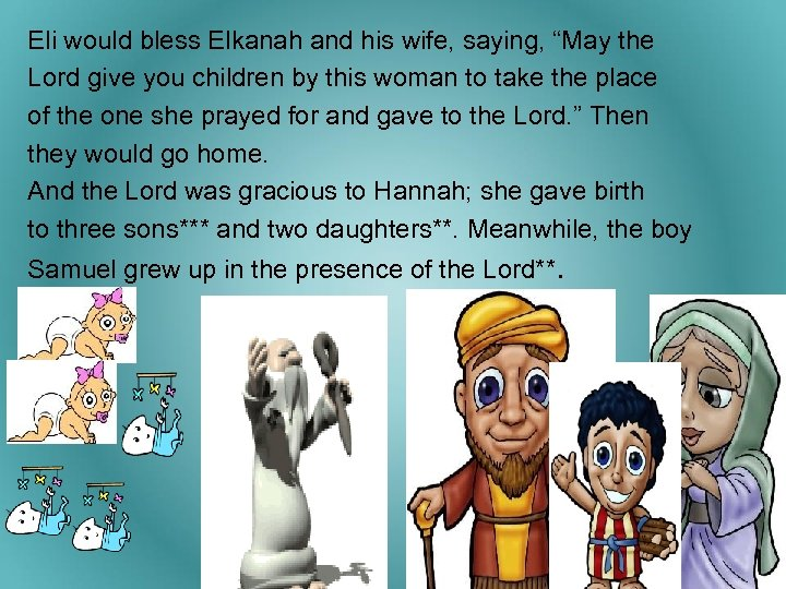 """Eli would bless Elkanah and his wife, saying, """"May the Lord give you children"""