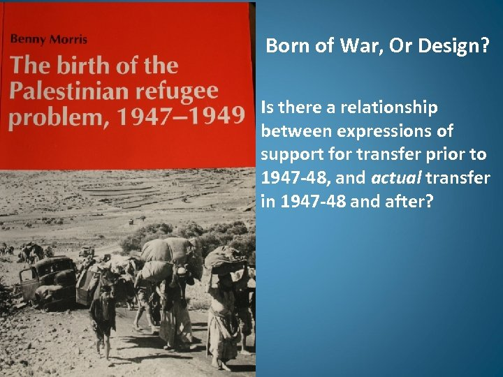 Born of War, Or Design? Is there a relationship between expressions of support for
