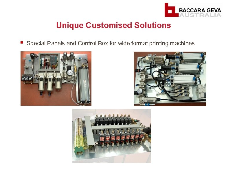 Unique Customised Solutions § Special Panels and Control Box for wide format printing machines