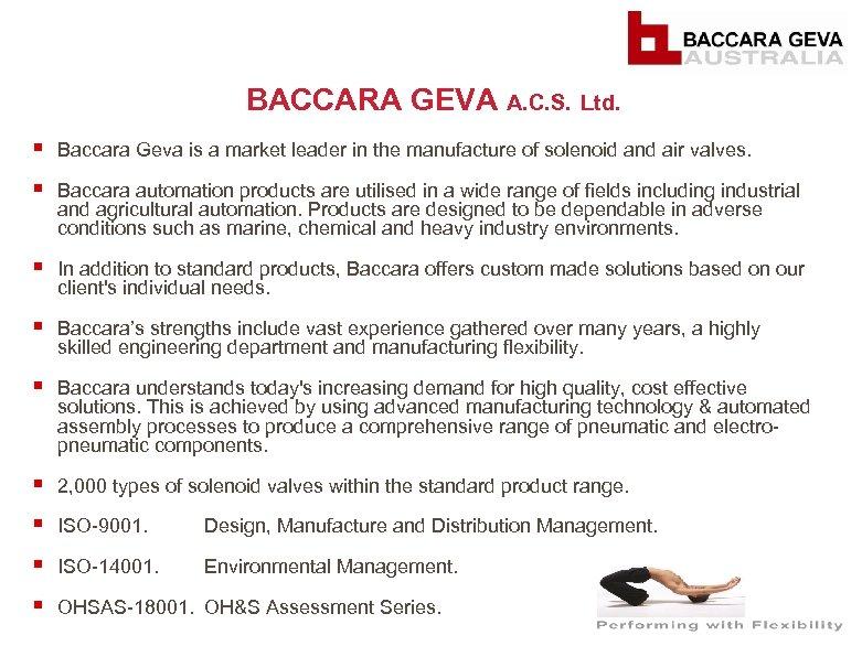 BACCARA GEVA A. C. S. Ltd. § § Baccara Geva is a market leader