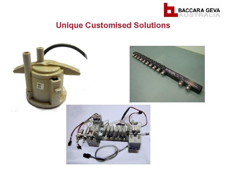 Unique Customised Solutions