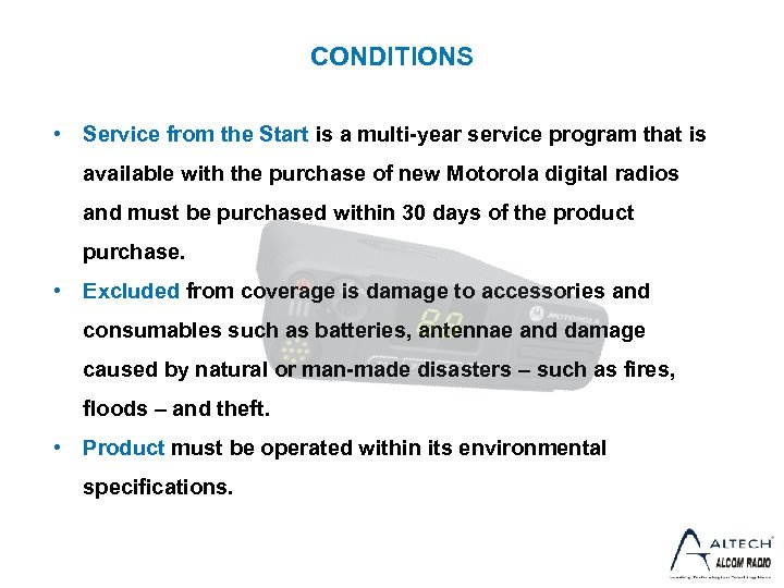 CONDITIONS • Service from the Start is a multi-year service program that is available