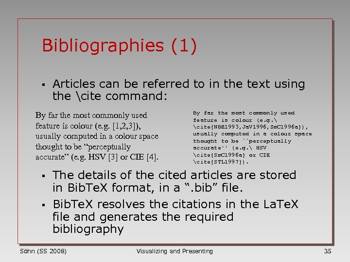 Bibliographies (1) § Articles can be referred to in the text using the cite
