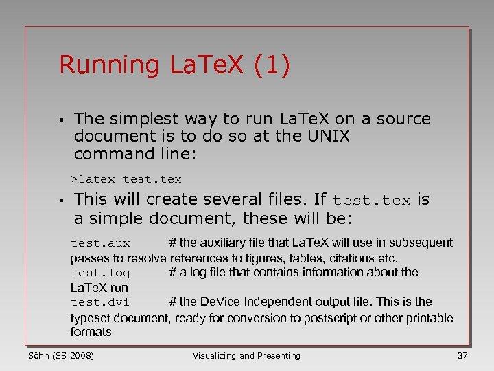 Running La. Te. X (1) § The simplest way to run La. Te. X