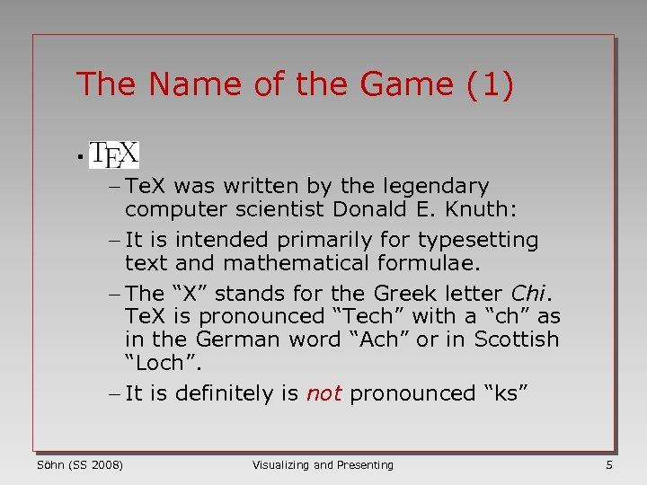 The Name of the Game (1) § - Te. X was written by the